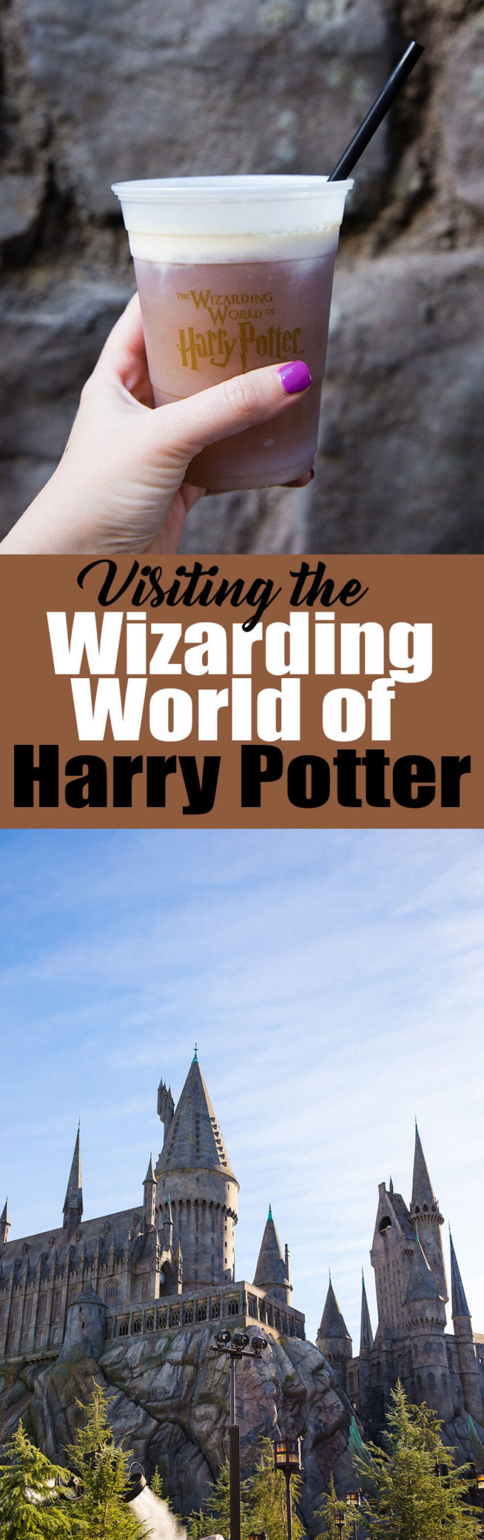 Everything you need to know to have a great visit to the Wizarding World of Harry Potter at Universal Studios Hollywood