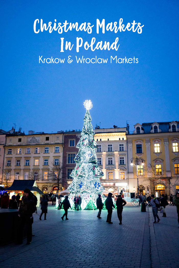 Polish Christmas Markets, the amazing markets in Krakow and Wroclaw