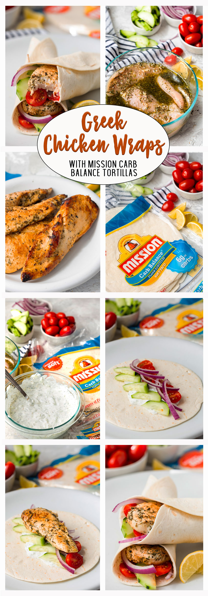 Greek Chicken Wraps: Deliciously marinated greek chicken, with tzatziki, cucumbers, tomatoes, onions, and cucumbers in a carb balanced tortilla