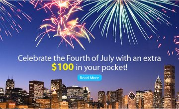 Celebrate the 4th of July with an extra $100!
