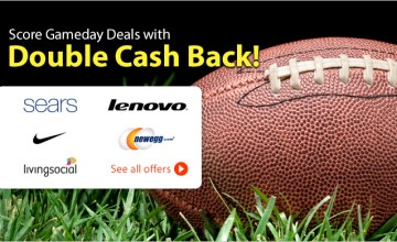 Score a Savings Touchdown with Double Cash Back!