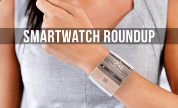 Smartwatch Roundup