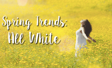 Spring Trends: All White