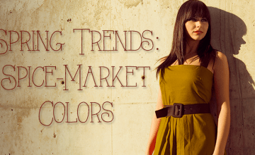 Spring Trends: Spice-Market Colors