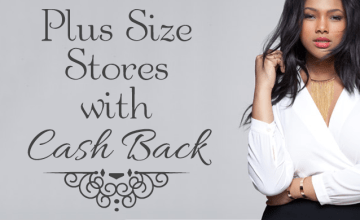 13 Fierce Plus Size Fashion Retailers with Cash Back