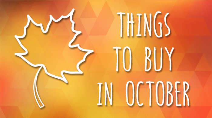 The Best Things to Buy in October at Great Bargains