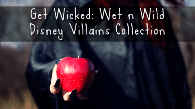 Walgreens Wet n Wild Disney Collection