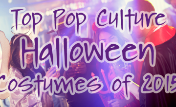 Top Pop Culture Halloween Costumes for 2015