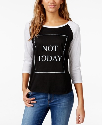 Not Today Graphic Baseball T-Shirt