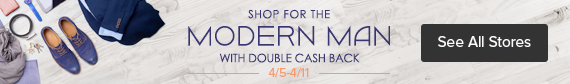 Shop Man Week with Double Cash Back at Ebates