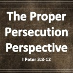 The Proper Persecution Perspective