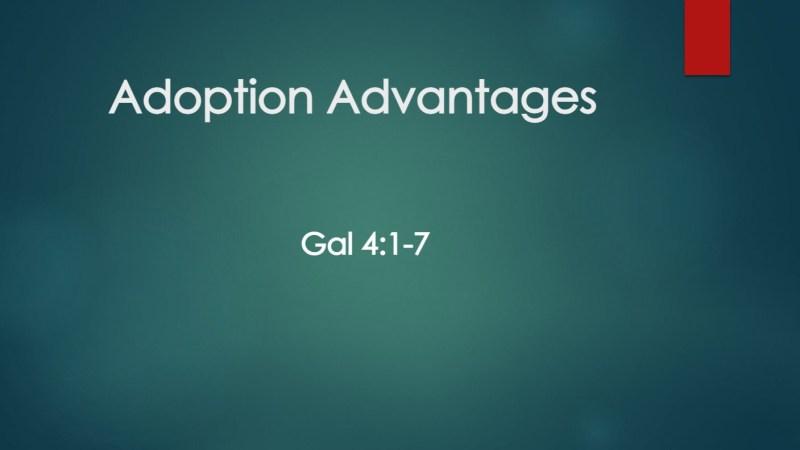 Adoption Advantages