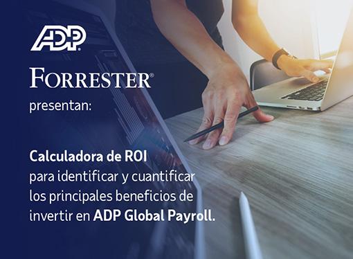 ADP presentó una herramienta comercial que mide el ROI en nómina