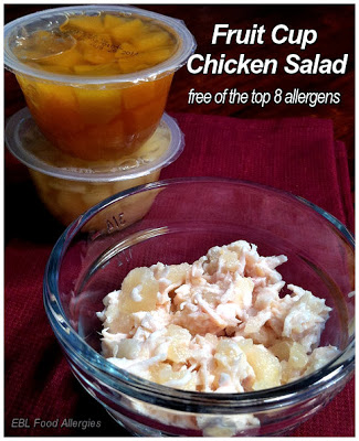 EBL Food Allergies: Fruit Cup Chicken Salad - Top8Free