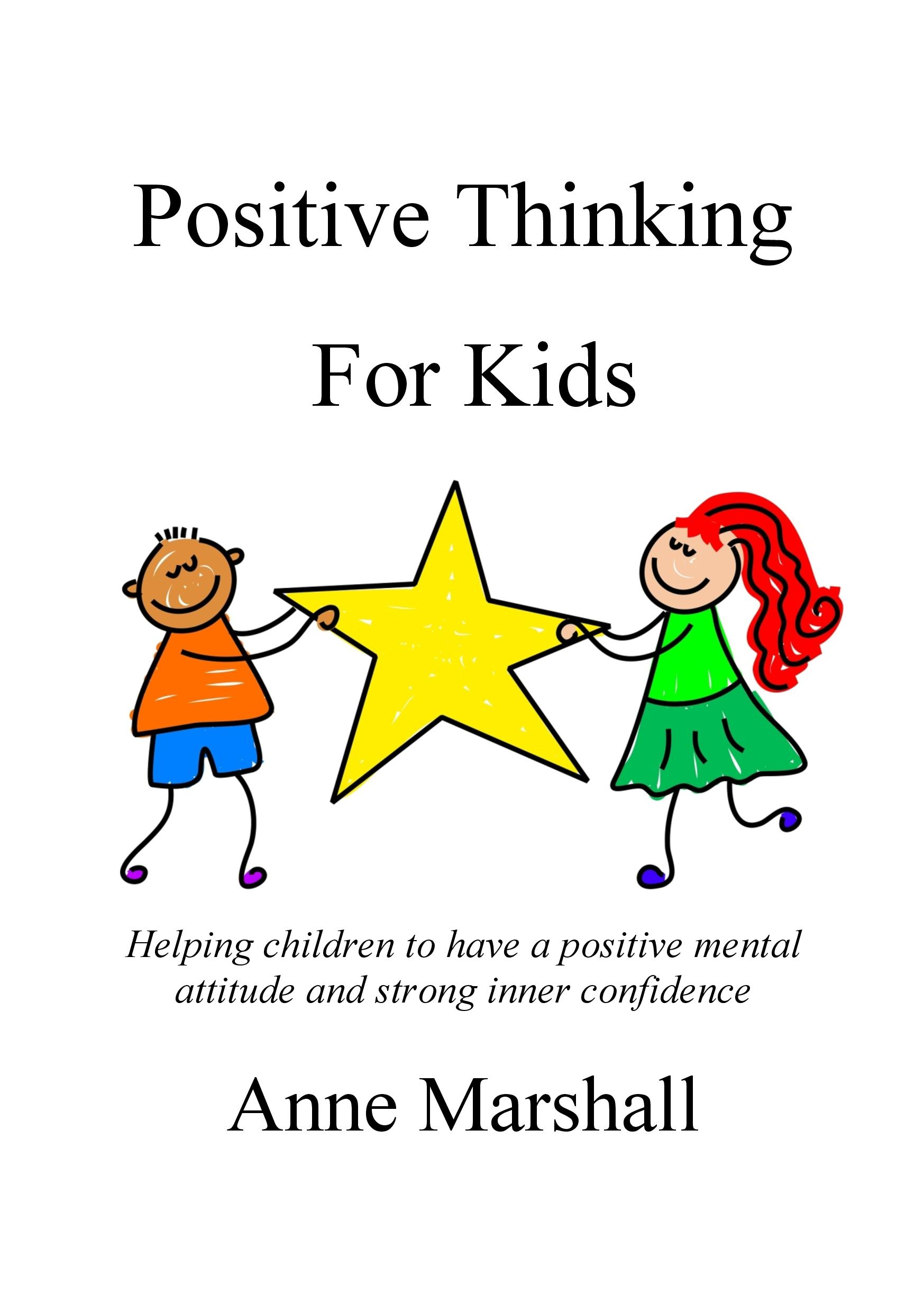 Positive Thinking For Kids