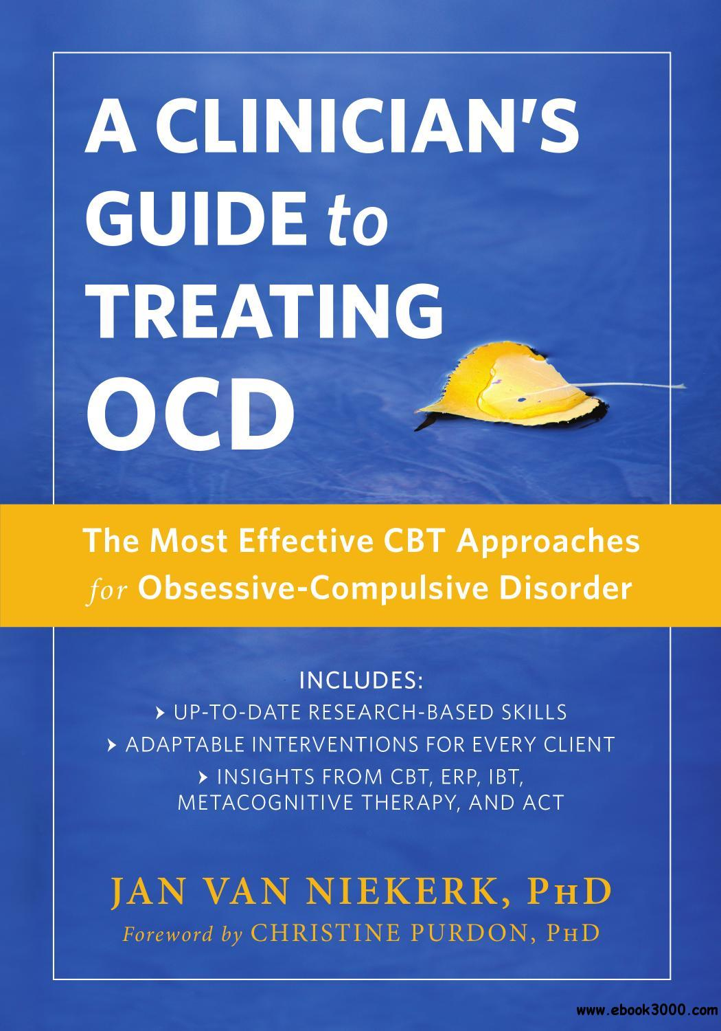 A Clinician S Guide To Treating Ocd The Most Effective