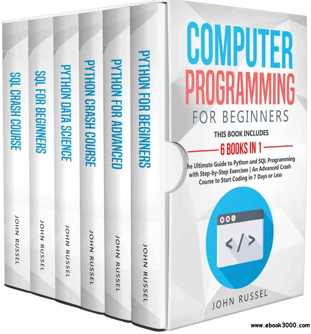 Computer Programming For Beginners 6 Books In 1