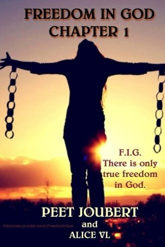 Freedom In God: Chapter One