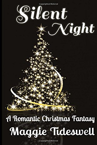 Silent Night: A Romantic Christmas Fantasy