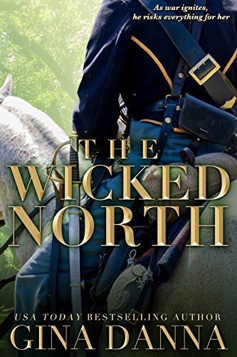 Book Cover The Wicked North (Hearts Touched By Fire Book 1)