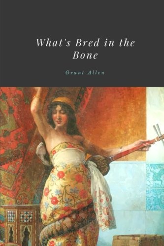 Large book cover: What's Bred in the Bone