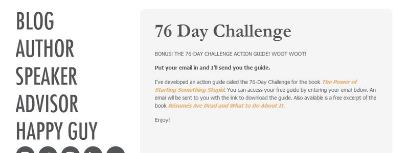The Power of Starting Something Stupid: 76-Day Challenge by Richie Norton