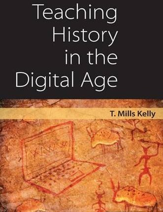 Large book cover: Teaching History in the Digital Age