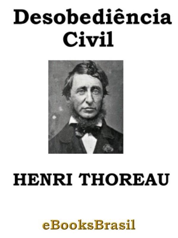 Resultado de imagem para A desobediência civil Henry David Thoreau