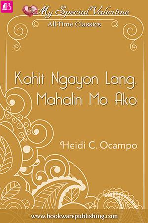 Kahit Ngayon Lang, Mahalin Mo Ako