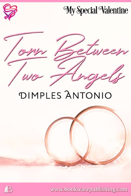 Torn Between Two Angels