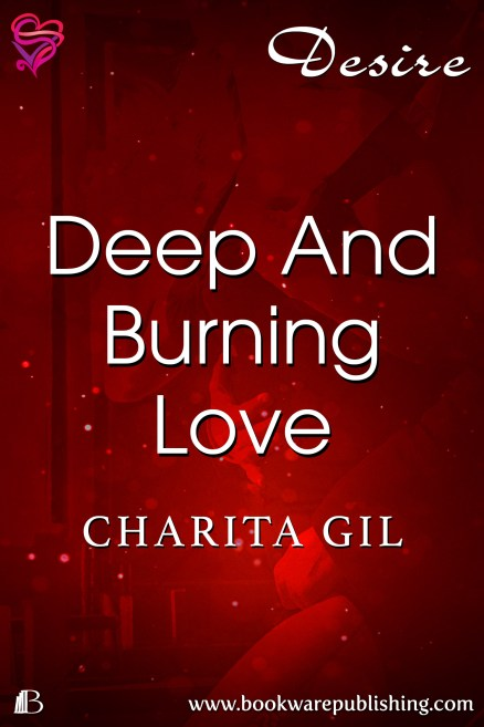 Deep And Burning Love