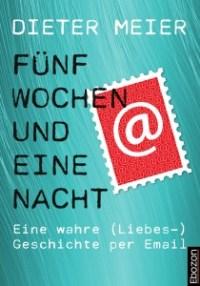 Fünf Wochen und eine Nacht eBook von Dieter Meier