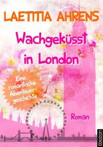 Cover_Wachgekuesst_in_London