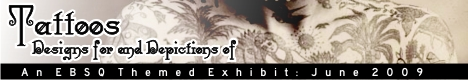 Online Art Exhibit:  Tattoos: Designs for and Depictions of