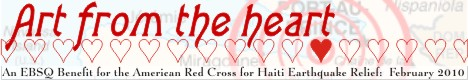 Online Art Show:  Art from the Heart: A Benefit for the American Red Cross for Haiti Earthquake Relief