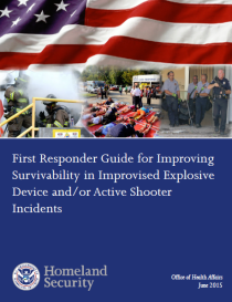 DHS - First Responder Guide for Improving Survivability in Improvised Explosive Device and/or Active Shooter Incidents
