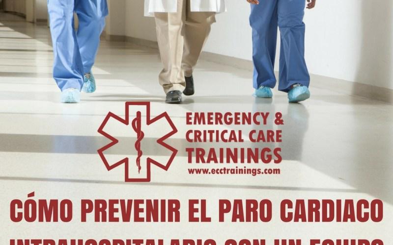 Cómo prevenir el paro cardiaco intrahospitalario con un equipo de respuesta rápida