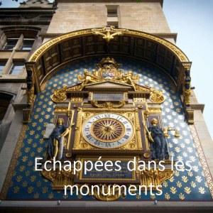 Echappées dans les monuments