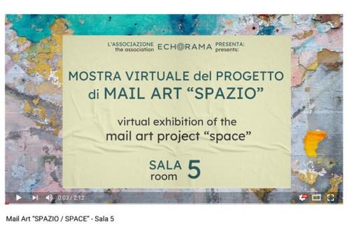 Video esposizione virtuale Mail Art Spazio - Sala 5