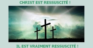 Christ est ressuscité ! Il est vraiment ressuscité !