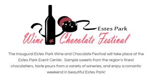 Estes Park Wine and Chocolate Festival @ Estes Park Event Complex | Estes Park | Colorado | United States