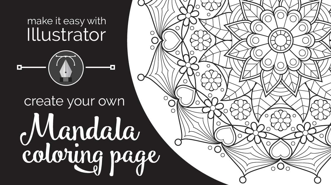 - Make It Easy With Illustrator: Create Your Own Mandala Coloring Page -  Eclectic Quill