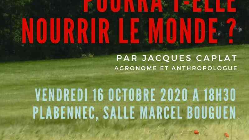 Plabennec (29), Conférence-débat Jacques Caplat – L'agriculture bio pourra-t-elle nourrir le monde ?