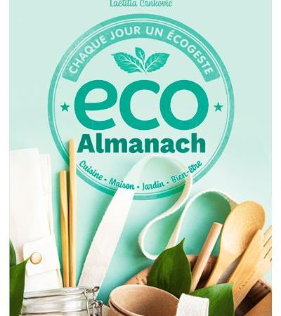 Pour une année plus écologique avec l'ecoalmanach de Laetitia Crnkovic