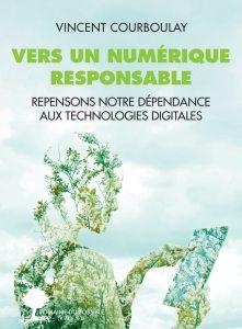 La Bernerie-en-Retz (44), Vers un numérique responsable - Rencontre avec Vincent Courboulay @ L'Embellie