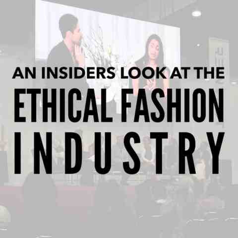 An Insider's Look at the Ethical Fashion Industry