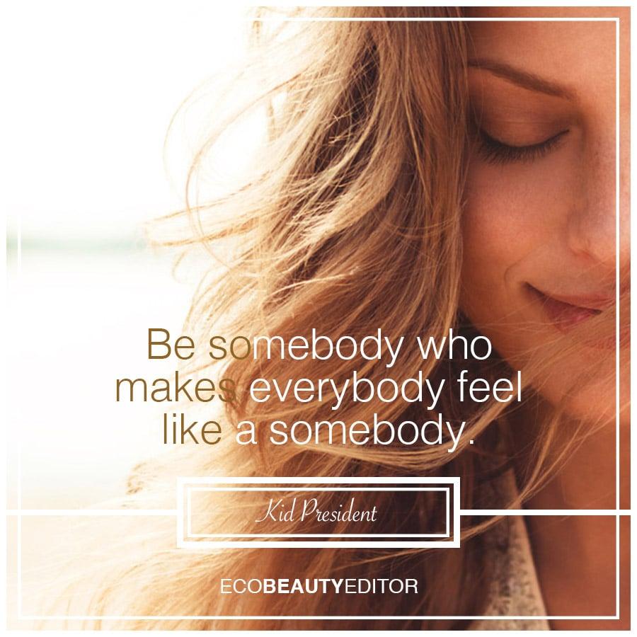 Be_Somebody_Eco_Beauty_Editor