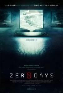 """Locandina di """"Zero Days"""", regia di Alex Gibney"""