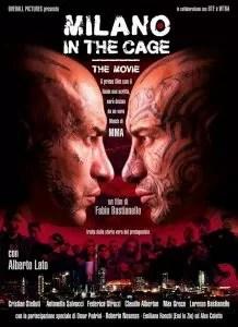 Milano in the Cage - The Movie locandina
