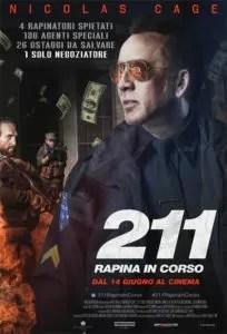 211 - Rapina in corso Poster